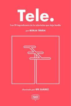 Titantitan.mx Tele: Los 99 Ingredientes De La Television Que Deja Huella Image