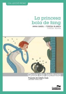 Javiercoterillo.es Guia De Lectura. La Princesa Bola De Fang(pícnic) Image