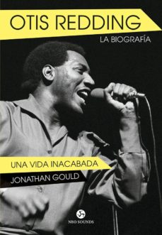 Descargar OTIS REDDING: LA BIOGRAFIA: UNA VIDA INACABADA gratis pdf - leer online
