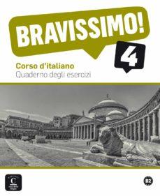 Descargas de ebooks epub BRAVISSIMO! 4 - CUADERNO DE EJERCICIOS NIVEL B2 de  (Literatura española) 9788416057917