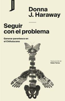 Cdaea.es Seguir Con El Problema: Generar Parentesco En El Chthuluceno Image