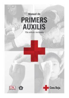 Audiolibro gratis descargas de ipod MANUAL DE PRIMERS AUXILIS (10ª ED.) de  9788416407217 FB2