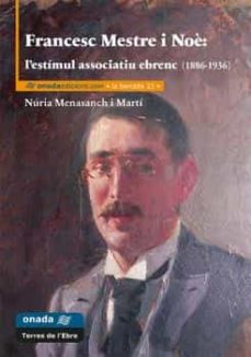 Mrnice.mx Francesc Mestre I Noe: L Estimul Associatiu Ebrenc (1886-1936) Image