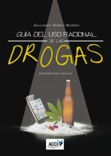 Descargar Ebook for nokia 2690 gratis GUÍA DEL USO RACIONAL DE LAS DROGAS de SALVADOR AMIGO BORRAS iBook PDB ePub (Spanish Edition)