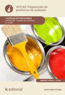 preparación de productos de acabado. mamr0208 (ebook)-jaime calero ortega-9788416629817