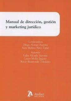manual de dirección, gestión y marketing jurídico-lidia alcaide serrano-9788416652617