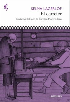 EL CARRETER | SELMA LAGERLOF | Comprar libro 9788416948017