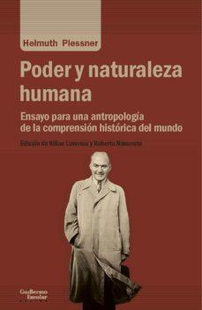 poder y naturaleza humana: ensayo para una antropologia de la comprension historica del mundo-helmuth plessner-9788417134617