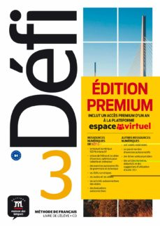 Google gratis descargar libros DÉFI 3 - LIVRE DE L ÉLEVE + CD (B1) EDITION PREMIUM