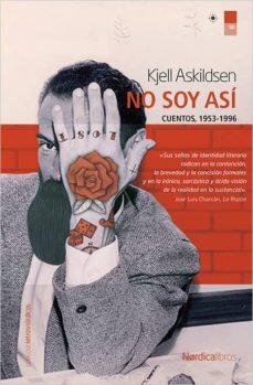 Libros gratis para descargar en iphone NO SOY ASI RTF de KJELL ASKILDSEN