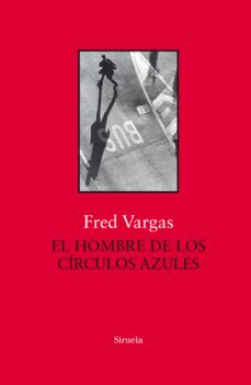 Libros electrónicos gratuitos y descargables. EL HOMBRE DE LOS CIRCULOS AZULES 9788417454517 en español
