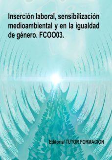 Trailab.it Fcoo03. Insercion Laboral, Sensibilizacion Medioambiental Y En La Igualdad De Genero Image