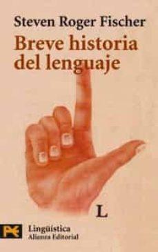 breve historia del lenguaje-steven roger fischer-9788420655017
