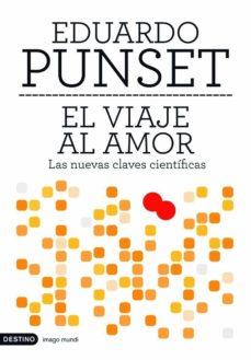 el viaje al amor-eduardo punset-9788423339617