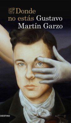 Descarga de audiolibros de Amazon DONDE NO ESTAS de GUSTAVO MARTIN GARZO