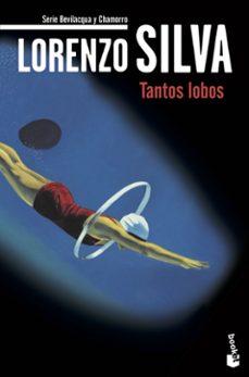 Libros gratis disponibles para descargar TANTOS LOBOS