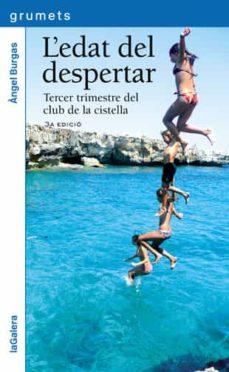 Descargas de libros de amazon L EDAT DEL DESPERTAR (Literatura española) 9788424637217