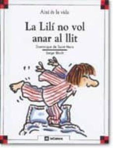 Cronouno.es La Lili No Vol Anar Al Llit (2ª Ed.) Image