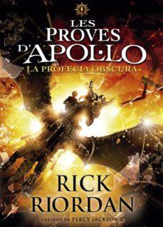 Descarga gratuita de libros electrónicos para Android. LES PROVES D APOL·LO 2: LA PROFECIA OBSCURA de RICK RIORDAN MOBI en español 9788424661717