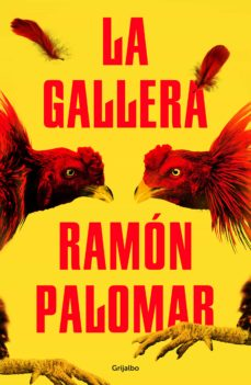Libros de ingles para descargas LA GALLERA de RAMON PALOMAR