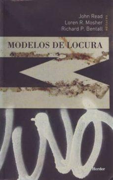 modelos de locura: aproximaciones psicologicas, sociales y biolog icas a la esquizofrenia-9788425424717