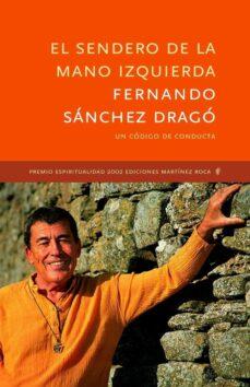 el sendero de la mano izquierda (premio espiritualidad martinez r oca 2002)-fernando sanchez drago-9788427028517