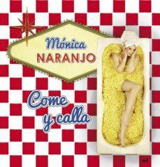 (pe) come y calla-monica naranjo-9788427040717