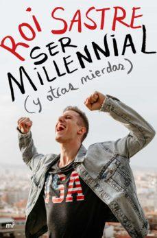 Chapultepecuno.mx Ser Millennial (Y Otras Mierdas) Image