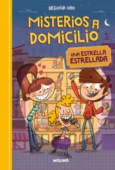 Descargar MISTERIOS A DOMICILIO 2 : ESTRELLA ESTRELLADA gratis pdf - leer online