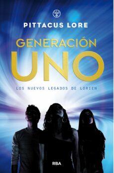 Ebook mobi descargar LOS NUEVOS LEGADOS DE LORIEN 1: GENERACION UNO 9788427212817 de PITTACUS LORE PDB