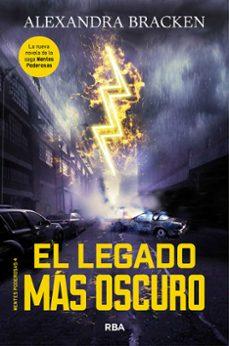 E libro para descargar gratis MENTES PODEROSAS 4: EL LEGADO MAS OSCURO (Spanish Edition) PDB PDF 9788427214217