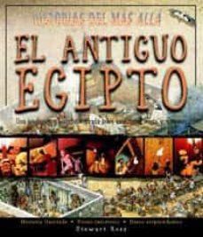 Mrnice.mx El Antiguo Egipto: Una Apasionante Historia Ilustrada Sobre Asesi Natos, Magia Y Misterio (Historias Del Mas Alla) Image