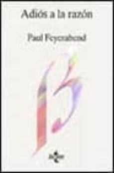 adios a la razon-paul k. feyerabend-9788430910717