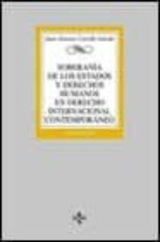 Descargar SOBERANIA DE LOS ESTADOS Y DERECHOS HUMANOS EN DERECHO INTERNACIO NAL CONTEMPORANEO gratis pdf - leer online