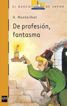 de profesion fantasma (7ª ed.)-hubert monteilhet-9788434809017