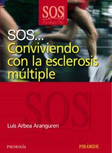 Descargar ebooks descargar SOS... CONVIVIENDO CON LA ESCLEROSIS MULTIPLE