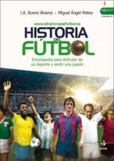 Ebook HISTORIA DEL FÚTBOL EBOOK de JUAN ANTONIO BUENO