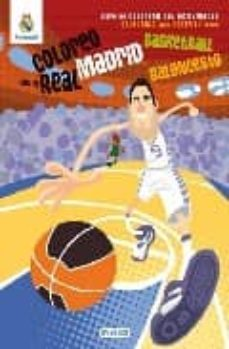 Canapacampana.it Coloreo Con El Real Madrid Baloncesto - Basketball: Libro De Colo Rear Con Actividades. Colouring And Activity Book Image