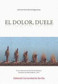 eBookStore: EL DOLOR, DUELE