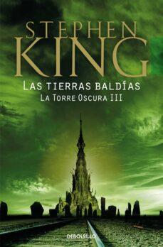 Descargar libros de texto a su computadora LAS TIERRAS BALDIAS (LA TORRE OSCURA 3) CHM