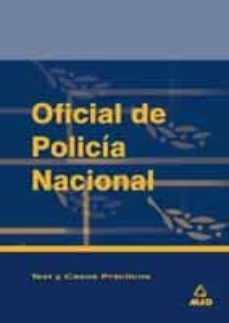 Relaismarechiaro.it Oficiales De Policia Nacional: Test Y Casos Practicos Image