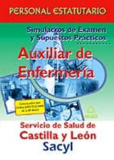 Titantitan.mx Auxiliares De Enfermeria Del Servicio De Salud De Castilla Y Leon (Sacyl): Personal Estatutario. Simulacros De Examen Y Supuestos Practicos Image
