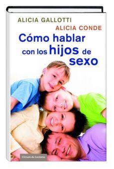 31195 cómo hablar con los hijos de sexo-alicia gallotti-9788467252217