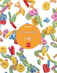Upgrade6a.es Cuaderno 16 Ortografía 6º Primaria Mec Image