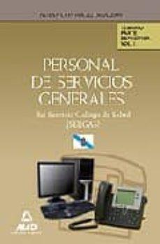 Geekmag.es Personal De Servicios Generales Del Servicio Gallego De Salud (Se Rgas). Temario Parte Especifica. Volumen I Image