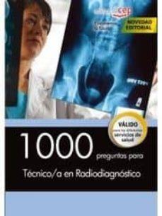 1000 preguntas para técnico/a en radiodiagnóstico-9788468164717