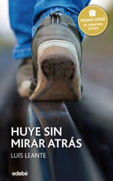 Descargar HUYE SIN MIRAR ATRAS gratis pdf - leer online