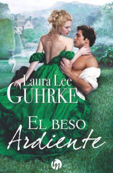 Descargar libros en español online (PE) EL BESO ARDIENTE CHM ePub de LAURA LEE GUHRKE 9788468784717