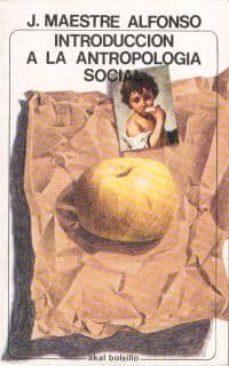 Vinisenzatrucco.it Introduccion A La Antropologia Social Image