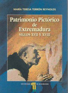 patrimonio pictorico de extremadura siglos xvii y xviii-maria teresa terron reynolds-9788477233817